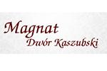 Dwór Kaszubski MAGNAT
