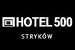 HOTEL 500 w Strykowie